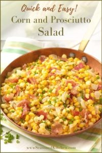 copper skillet filled with Corn and Prosciutto Salad