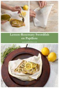 process and final shot of Lemon-Rosemary Swordfish en Papillote