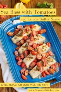Blue platter filled with servings of Sea Bass with Tomatoes in a Lemon Butter Sauce